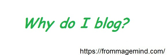 whydoiblog